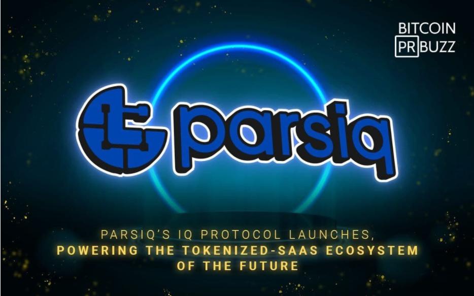 PARSIQ's IQ Protocol Launches, Powering the Tokenized-SaaS Ecosystem of the Future • CryptoMode